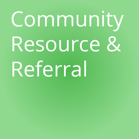 Community Resource and Referral